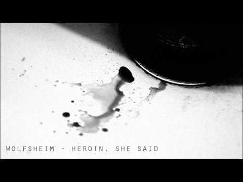 Wolfsheim - Heroin, She Said