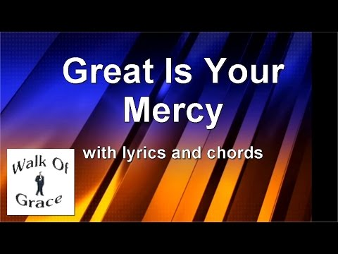 Great Is Your Mercy - Worship Song with Lyrics and Chords