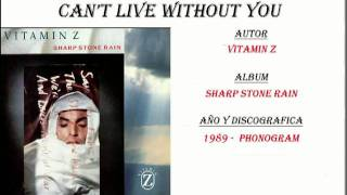 Watch Vitamin Z Cant Live Without You video
