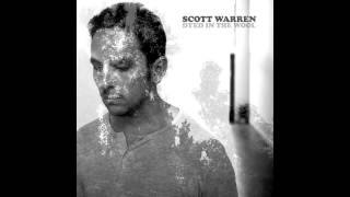 Scott Warren - When She Comes Around