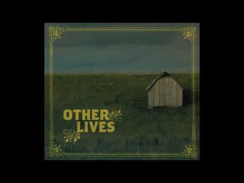Other Lives - Speed Tape