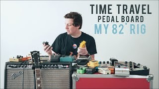 """""""Time Travel Pedal Board 