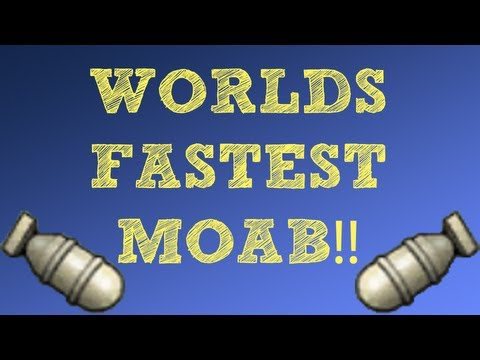 World's FASTEST MOAB! 63 Seconds!!