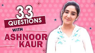Ashnoor Kaur Takes Up 33 Questions With India Forums | S01E02