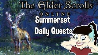 The Elder Scrolls Online - Summerset    SUMMERSET DAILY QUESTS WORLD BOSS + DELVE