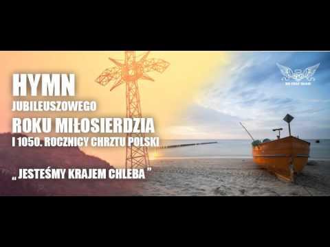 Hymn Jubileuszu 1050. Rocznicy Chrztu Polski I Roku Miłosierdzia. Na Cały Głos.
