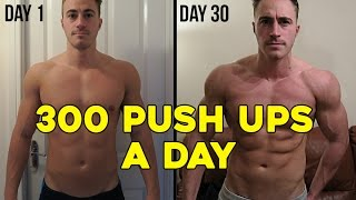 300 PUSH UPS A DAY FOR 30 DAYS CHALLENGE (My body results)