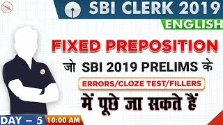 Fixed Preposition | SBI Clerk 2019 | English | 10:00 AM