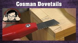 FINALLY- A better way to cut dovetails by hand! (Cosman's Tips and Tricks)