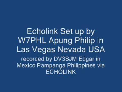 W7PHL echolink set up recorded by DV3SJM ( in our native dialect Pampango )