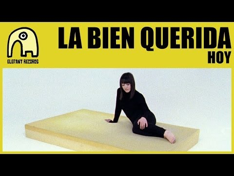 Thumbnail of video LA BIEN QUERIDA - Hoy
