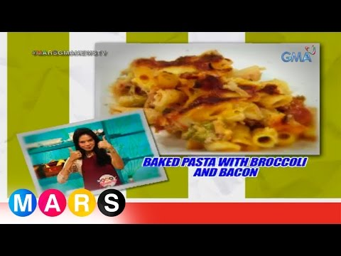 Mars Masarap: Baked Pasta with Broccoli and Bacon by Ma. Isabel Lopez