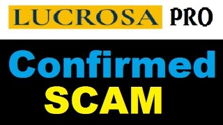 Lucrosa Pro Review - Confirmed Trading SCAM Alert!