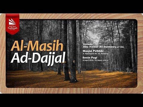 Al-Masih Ad-Dajjal (Fenomena Akhir Zaman) #9