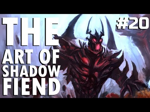 Dota 2 The Art of Shadow Fiend - EP. 20