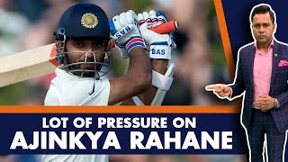 Lot of PRESSURE on Ajinkya RAHANE   #AakashVani
