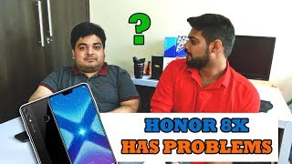 Honor 8x has Problems..😱