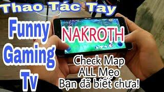 Show thao tác tay Nakroth by Funny Gaming Tv! Ảo diệu,kinh dị! Và Cùng tìm điều bất ngờ trong CLIP