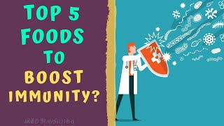 TOP 5 TRADITIONAL FOODS TO BOOST IMMUNITY- How to boost immune System Naturally?