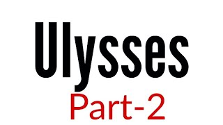 Ulysses (part-2) by Alfred Lord Tennyson in hindi Summary Analysis and line by line explanation