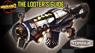 Borderlands 2 : The Looter's Guide - Torgue Weaponry