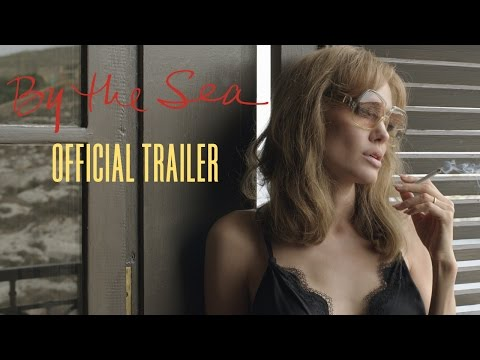 By The Sea - Official Trailer (HD)
