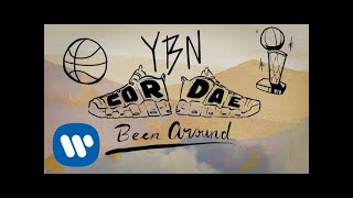 YBN Cordae - Been Around (Official Lyric Video)