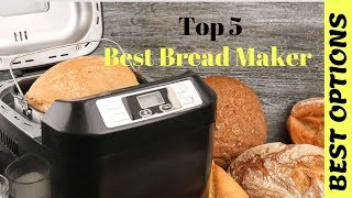 ✅ Best Bread Maker  - The Best Breadmaker You Can Buy