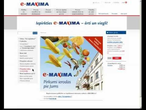 e-MAXIMA.lv: Kā iepirkties?   Как совершать покупки?   How to buy?