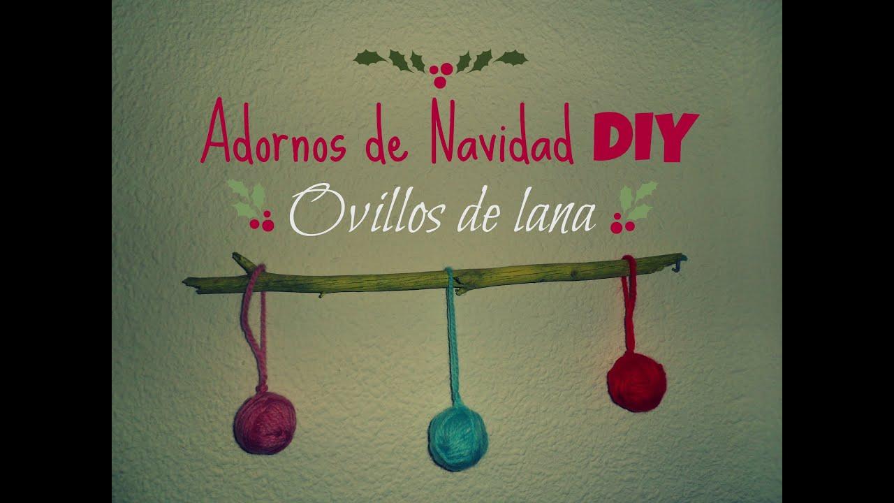 Manualidades: Adornos DIY de Navidad , ovillos de lana - YouTube