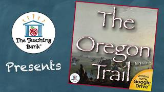 The Oregon Trail US History Unit