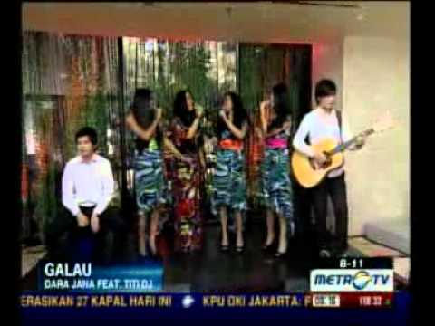 video Dara jana and titi dj galau live