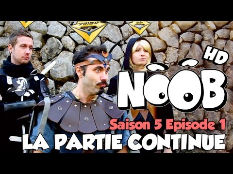 NOOB : S05 ep01 : LA PARTIE CONTINUE