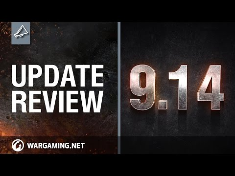 World of Tanks - Update review 9.14