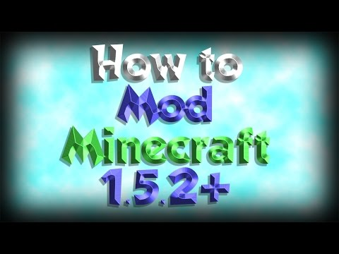 How to install Mods 1.5.2+