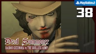 Devil Summoner: Raidou Kuzunoha vs. The Soulless Army 【PS2】 #38 │ Episode 7