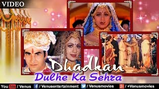 download lagu Dulhe Ka Sehra Suhana Lagta Hai Full Song  gratis
