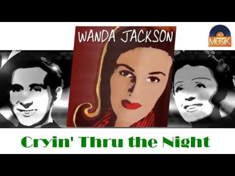 Wanda Jackson - Crying Through The Night