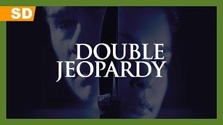 Double Jeopardy (1999) Trailer