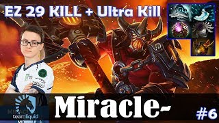 Miracle - Axe Jungler | EZ 29 KILL + Ultra Kill | Dota 2 Pro MMR Gameplay #6