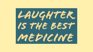 Funny Quotes | Laughter Is The Best Medicine