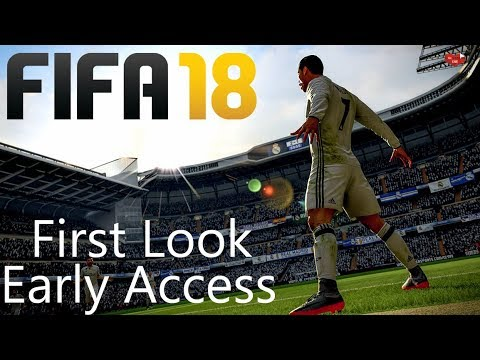 FIFA 18 I First Look ⚽ Early Access GAMEPLAY ⚽ LIVESTREAM [Deutsch/HD]