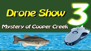 The Drone Show - Episode 3 - Mystery of Cooper Creek - UNDERWATER Drone footage