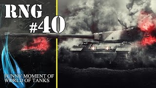 World of Tanks: RNG - Episode 40