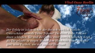 Vital Oase Berlin - 7 Wolken Massagen - Ganzkörper Massage - Körper und Geist im Einklang - HQ Video