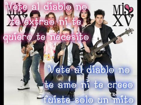 Vete al diablo - MISS XV Nickelodeon