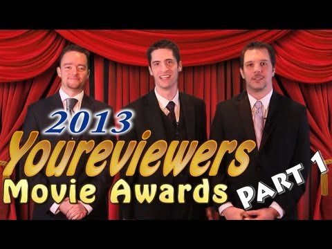 Youreviewers Movie Awards 2013 part 1