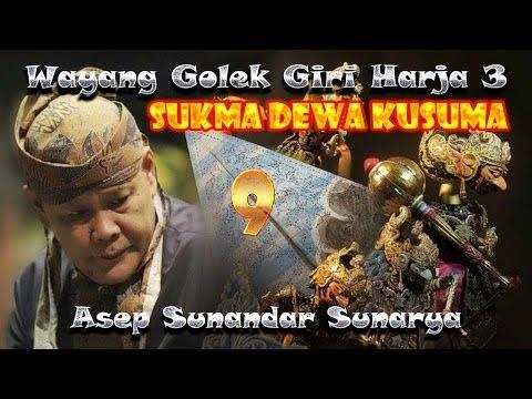 Wayang Golek Giri Harja 3 - Sukma Dewa Kusuma - Bagian 9 video