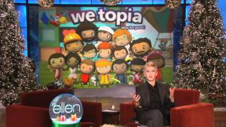 Ellen's Fans Crashed WeTopia!
