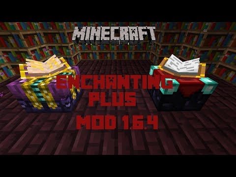 MINECRAFT 1.6.4   ENCHANTING PLUS MOD   SUPER MESA DE ENCANTAMIENTOS!
